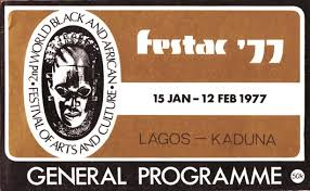 FESTAC 77: UNESCO, CBAAC To Celebrate 40th Anniversary